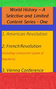 World History - A Selective and Limited Content Series - One