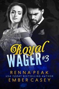 Royal Wager #3