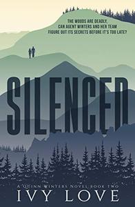 Silenced: (A Quinn Winters Novel)