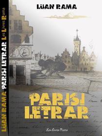 Parisi Letrar: Parisi I Njëmijë Bardëve