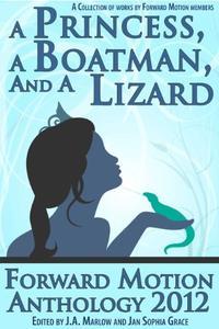 A Princess, a Boatman, and a Lizard