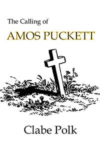 The Calling of Amos Puckett