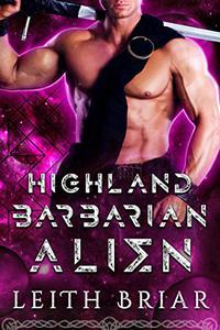Highland Barbarian Alien: An Alien Breeder Romance