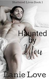 Haunted by You: Obsession