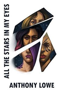 All the Stars in My Eyes: A Short Story