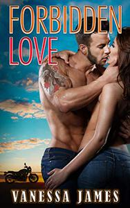 Forbidden Love (Book 1): An Insta Love Biker Bad Boy Romance Book 1