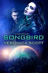 Star Cruise: Songbird: The Sectors SF Romance Series