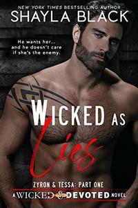 Wicked as Lies (Zyron & Tessa, Part One)