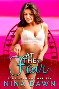 At The Fair: Forbidden Age Gap Sex