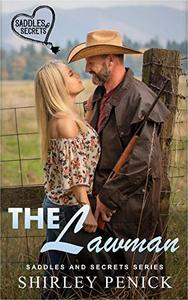 The Lawman: Saddles and Secrets Series