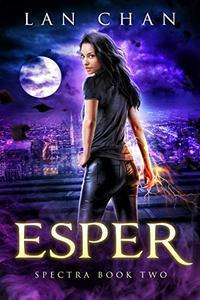 Esper: A Young Adult Urban Fantasy Novel