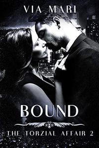 Bound: Dark Billionaire Mafia Romance