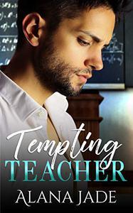 Tempting Teacher: A Student Professor College Romance