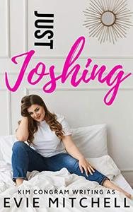 Just Joshing: A BBW Romantic Comedy