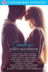 Goodbye, Doesn't Mean Forever