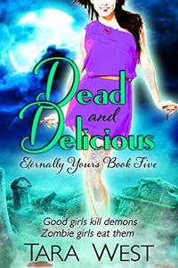 Dead and Delicious