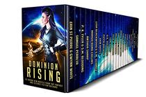 Dominion Rising: 23 Brand New Novels from Top Fantasy and Science Fiction Authors
