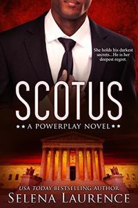 SCOTUS: A Powerplay Novel