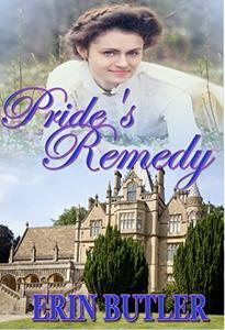 Pride's Remedy: A Pride & Prejudice Variation
