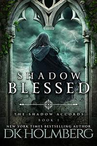 Shadow Blessed