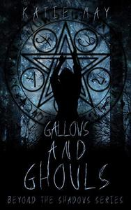 Gallows and Ghouls