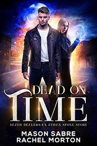 Dead on Time: An Urban Fantasy Story