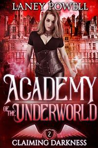 Claiming Darkness: A Supernatural Academy Paranormal Romance