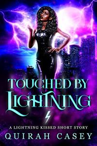 Touched By Lightning: A Lightning Kissed Short Story