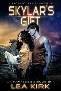 Skylar's Gift: A Prophecy Series Novella