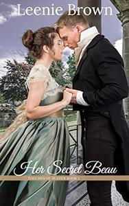 Her Secret Beau: A Touches of Austen Novel