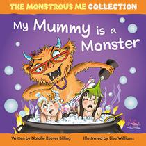 My Mummy is a Monster: My Children are Monsters