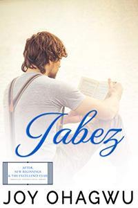 Jabez - Christian Inspirational Fiction - Book 2