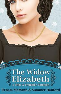 The Widow Elizabeth: A Pride and Prejudice Variation