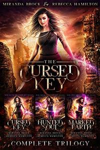 The Complete Cursed Key Trilogy: A New Adult Urban Fantasy Romance Novel