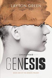 Unknown 9: Genesis: Book One of the Genesis Trilogy