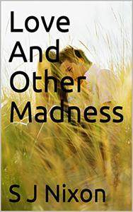 Love And Other Madness