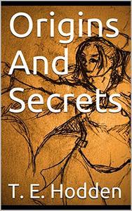 Origins And Secrets