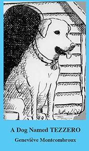 A Dog Named Tezzero