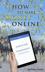How to Make Money Online: Easy Ways to Make Extra Cash from Home