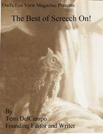 Owl's Eye View Magazine Presents The Best of Screech On!