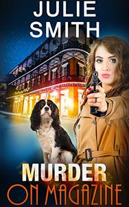 Murder On Magazine: An Action-Packed Police Procedural