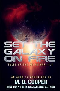 Set the Galaxy on Fire: An Anthology