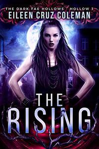 The Rising: Dark Fae Hollow 3