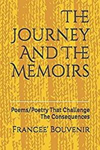 The Journey And The Memoirs: Poem/Poetry That Challenge The Consequences