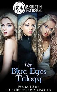 The Blue Eyes Trilogy Complete Collection: The Legend of the Blue Eyes, Becoming a Legend, Winning the Legend