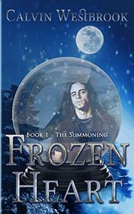 Frozen Heart - Book 1: The Summoning