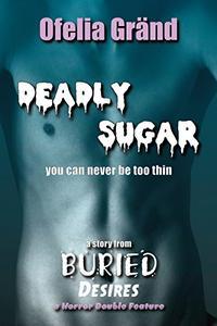 Deadly Sugar