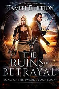 The Ruins of Betrayal