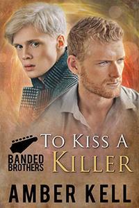 To Kiss A Killer