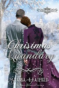 The Christmas Quandary: Sweet Historical Holiday Romance